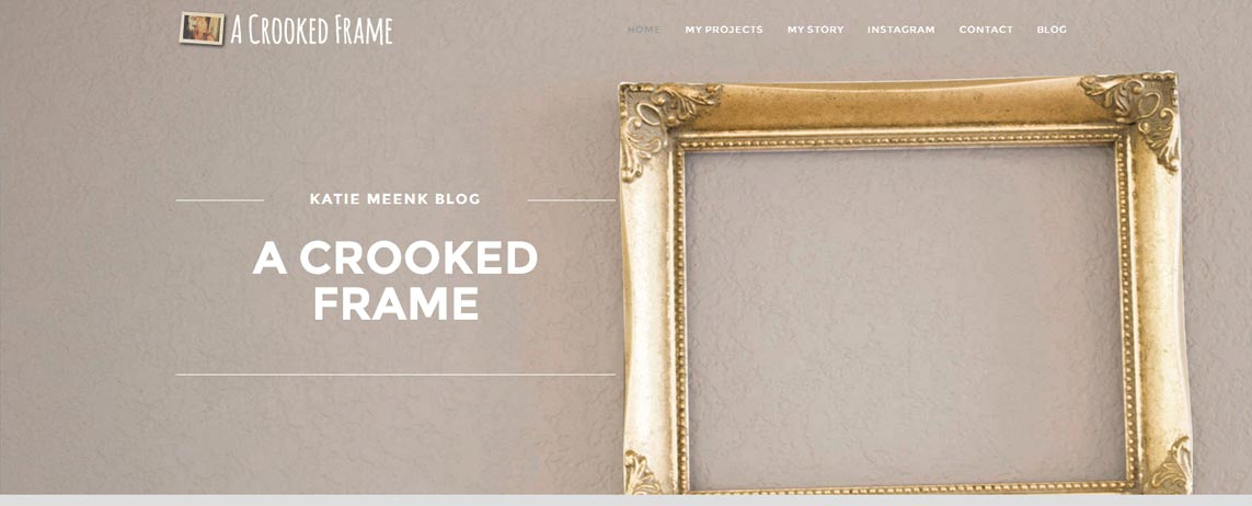 A Crooked Frame - Katie Meenk Blog Website Project